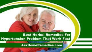 Best Herbal Remedies For Hypertension Problem That Work Fast