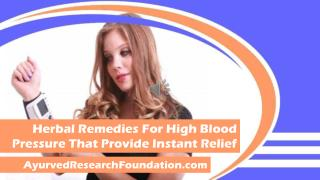 Herbal Remedies For High Blood Pressure That Provide Instant Relief