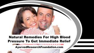 Natural Remedies For High Blood Pressure To Get Immediate Relief