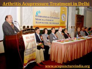 Arthritis Acupressure Treatment in Delhi