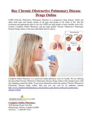 Buy Chronic Obstructive Pulmonary Disease Drugs Online