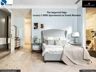 The Imperial Edge - 3 BHK Apartments in South Mumbai