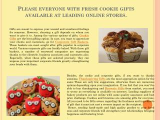 Please everyone with fresh cookie gifts available at leading online stores.