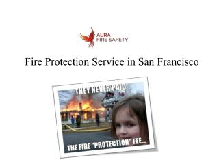 Fire Protection Service in San Francisco