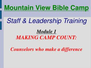 Mountain View Bible Camp    Staff  Leadership Training