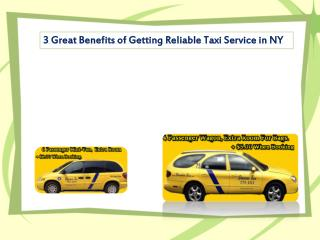 3 Great Benefits of Getting Reliable Taxi Service in NY