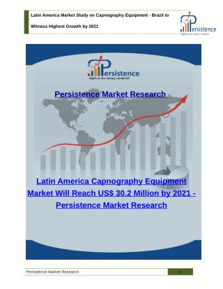 Latin America Market Study on Capnography Equipment - Size, Share, Trend Analysis, 2021