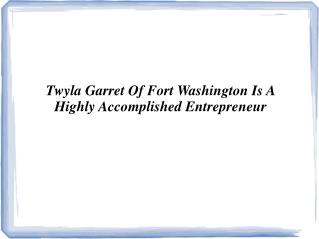 Twyla Garret Of Fort Washington is the founder of (IME)