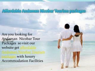Affordable Andaman Nicobar Tourism packages