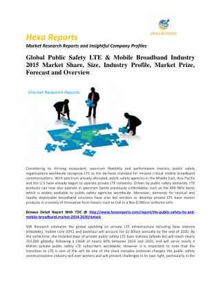 Public safety lte & mobile broadband market share, key trends and Forecast 2011 - 2020