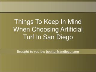 Things To Keep In Mind When Choosing Artificial Turf In San Diego
