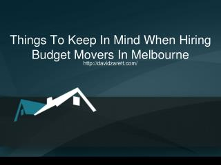 Things To Keep In Mind When Hiring Budget Movers In Melbourne
