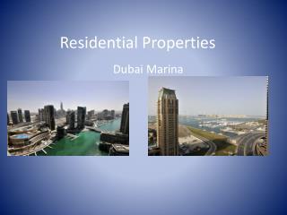 Residential Properties Dubai Marina