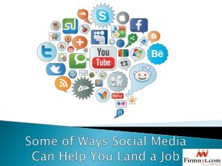 Some of Ways Social Media Can Help You Land a Job
