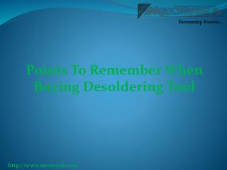 Points To Remember When Buying Desoldering Too