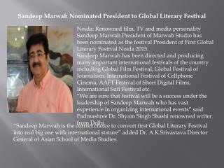 Sandeep Marwah Nominated President to Global Literary Festival