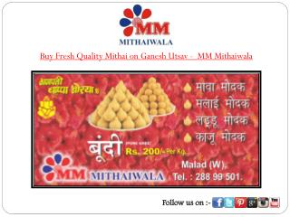 Buy Fresh Quality Mithai on Ganesh Utsav - MM Mithaiwala