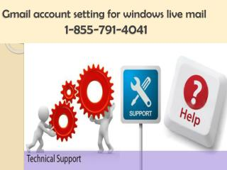 Gmail account settings 1 855 791 4041 for outlook express | 2007