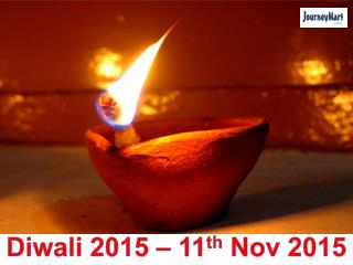 Diwali 2015 | Diwali Festival Date | History, Traditions and Celebrations of Diwali in India