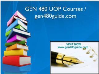 GEN 480 UOP Courses / gen480guide.com