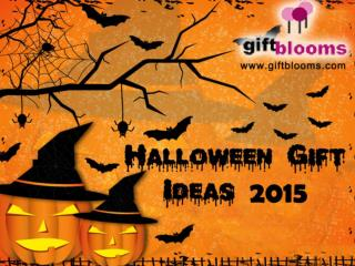 Celebrate Halloween 2015 With Latest Halloween Gifts