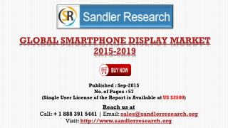 World Smartphone Display Market to Grow at 7.9% CAGR to 2019 Says a New Research Report
