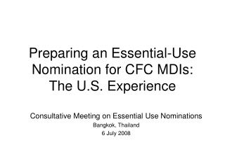 Preparing an Essential-Use Nomination for CFC MDIs: The U.S. Experience
