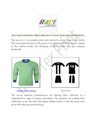 Soccer Uniforms Prepared In Custom Sublimated Designs