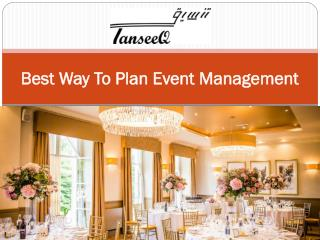 Best Way To Plan Event Management