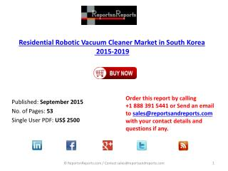 South Korean Residential Robotic Vacuum Cleaner Market 2015 – 2019