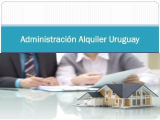 Administración Alquiler Uruguay