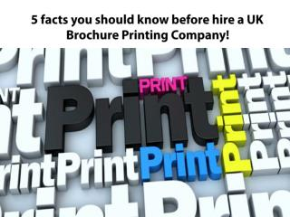 Check before hiring a Brochure Printing Company in UK