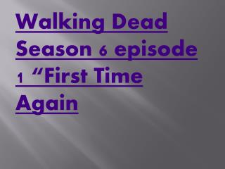 Walking Dead Season 6 premiere Episode