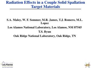 Radiation Effects in a Couple Solid Spallation Target Materials