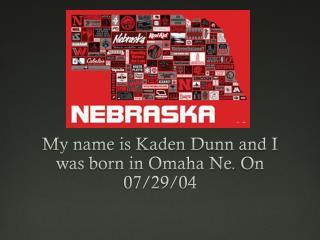 Kaden Dunn