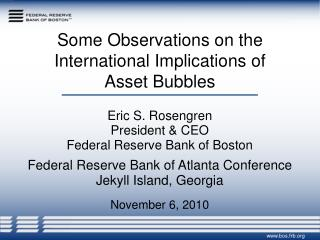 Some Observations on the International Implications of Asset Bubbles
