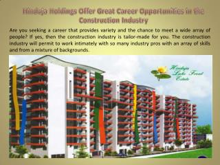 Hinduja Holdings Offer Great Career Opportunities in the Construction Industry