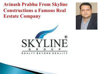 Skyline construction bangalore,