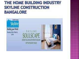 Skyline construction bangalore,