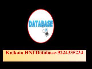 Kolkata HNI Database-9224335234