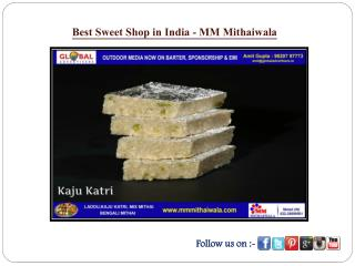 Best Sweet Shop in India - MM Mithaiwala