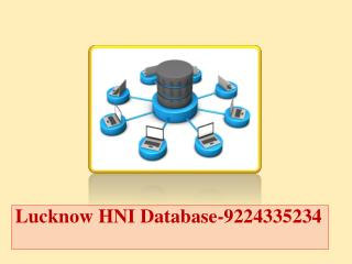 Lucknow HNI Database-9224335234