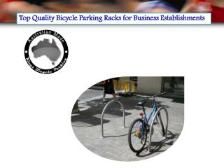 Top Quality Bicycle Parking Racks for Business Establishments