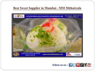 Best Sweet Supplier in Mumbai - MM Mithaiwala