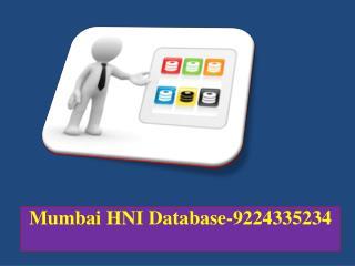 Mumbai HNI Database-9224335234