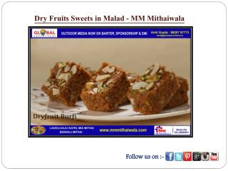 Dry Fruits Sweets in Malad - MM Mithaiwala