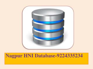 Nagpur HNI Database-9224335234