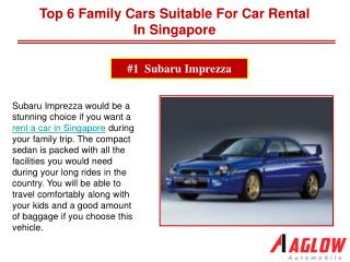 Top 6 Family Cars Suitable For Car Rental in Singapore