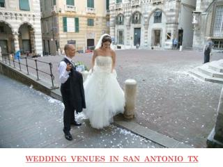 WEDDING VENUES IN SAN ANTONIO TX