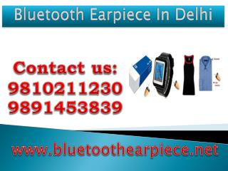 Bluetooth Earpiece In Delhi,9810211230